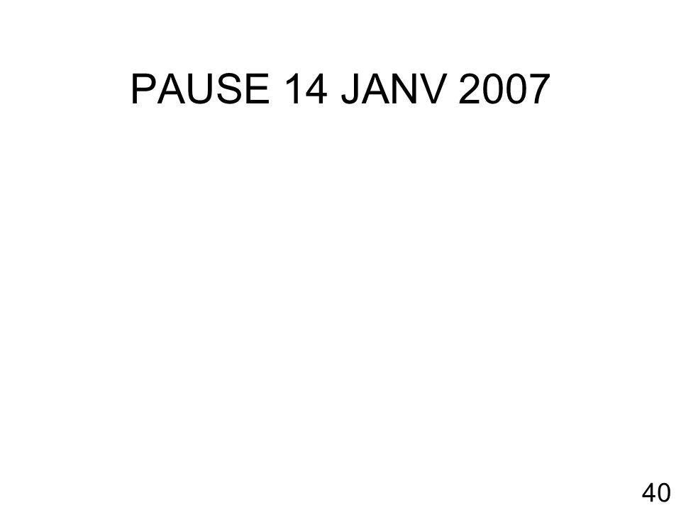 PAUSE 14 JANV 2007