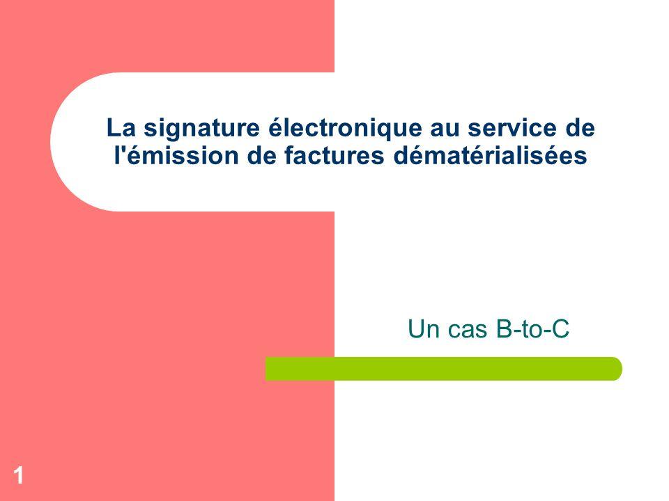 La signature électronique au service de l émission de factures dématérialisées