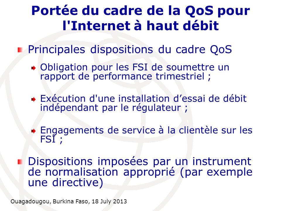 Portée du cadre de la QoS pour l Internet à haut débit