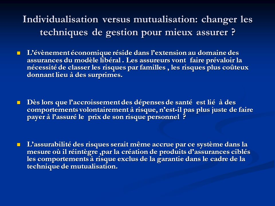 Individualisation versus mutualisation: changer les techniques de gestion pour mieux assurer