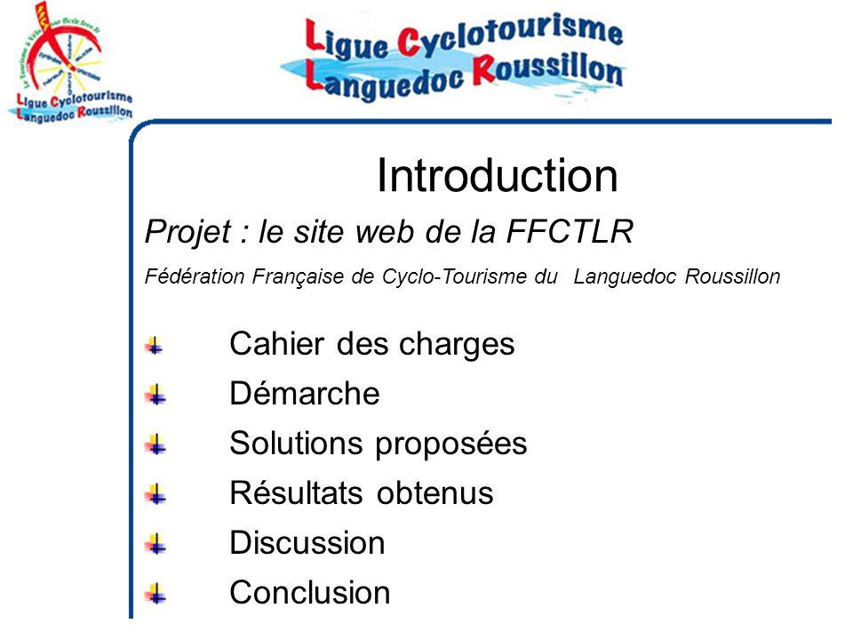 Introduction Projet : le site web de la FFCTLR Démarche