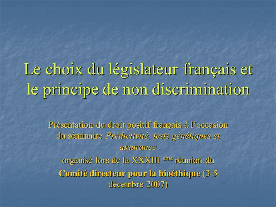 Le choix du législateur français et le principe de non discrimination