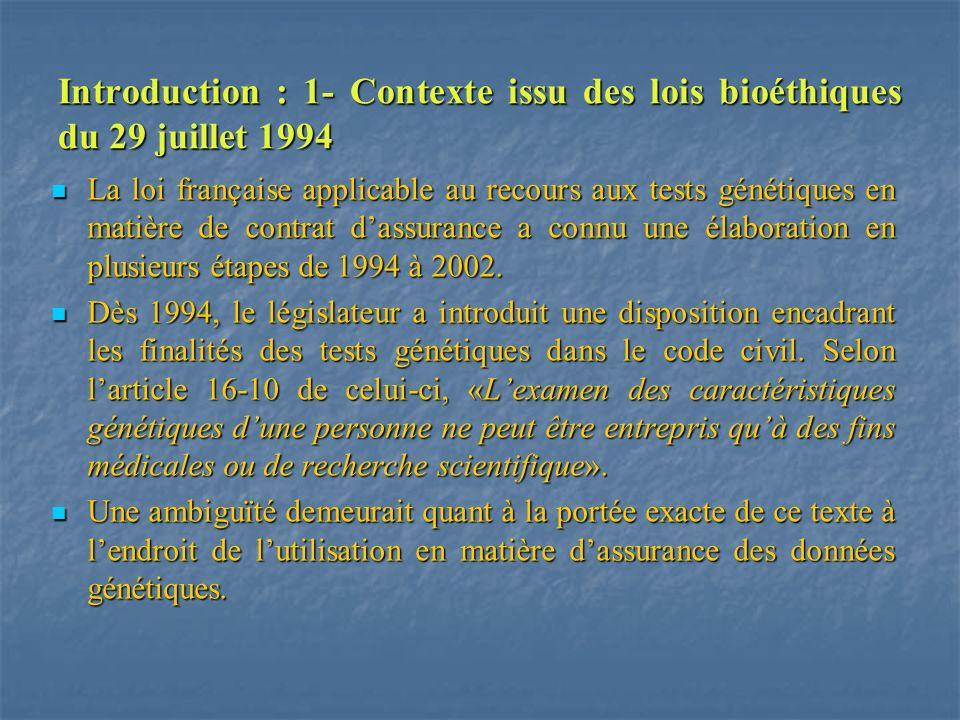Introduction : 1- Contexte issu des lois bioéthiques du 29 juillet 1994