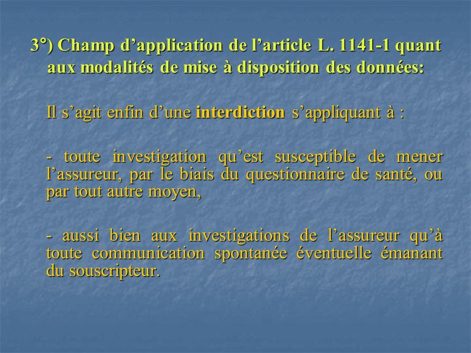 3°) Champ d'application de l'article L