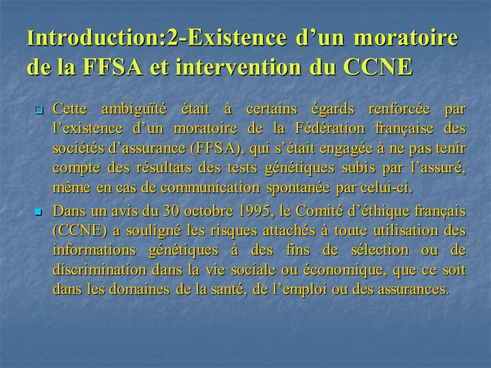 Introduction:2-Existence d'un moratoire de la FFSA et intervention du CCNE