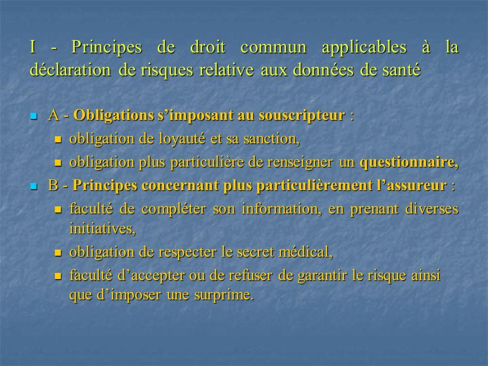 I - Principes de droit commun applicables à la déclaration de risques relative aux données de santé