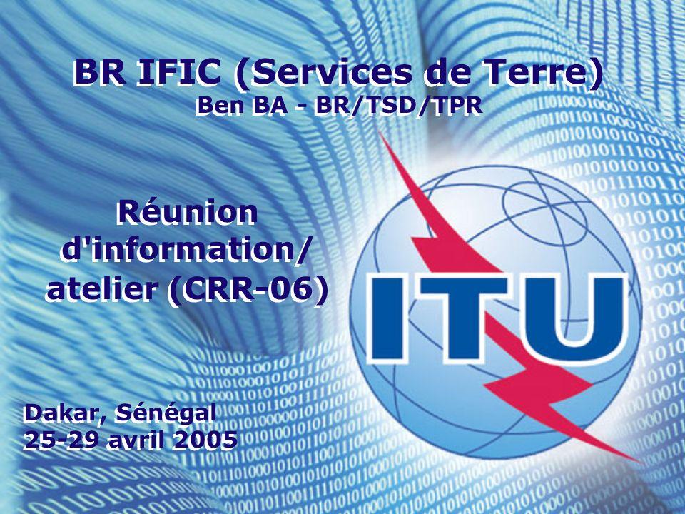 BR IFIC (Services de Terre) Réunion d information/