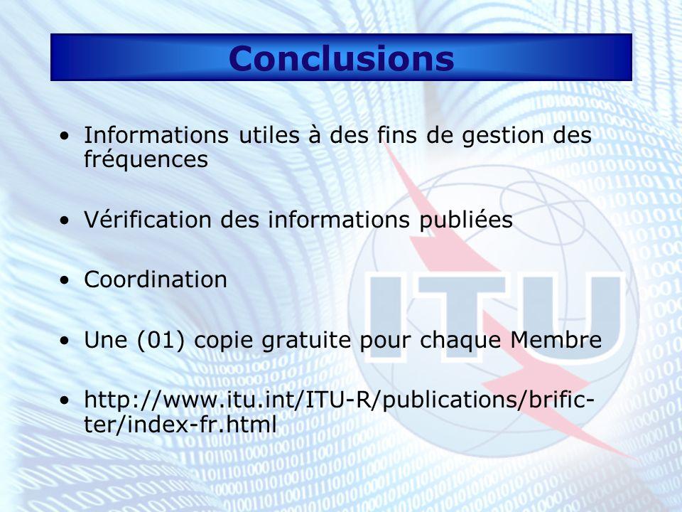 Conclusions Informations utiles à des fins de gestion des fréquences