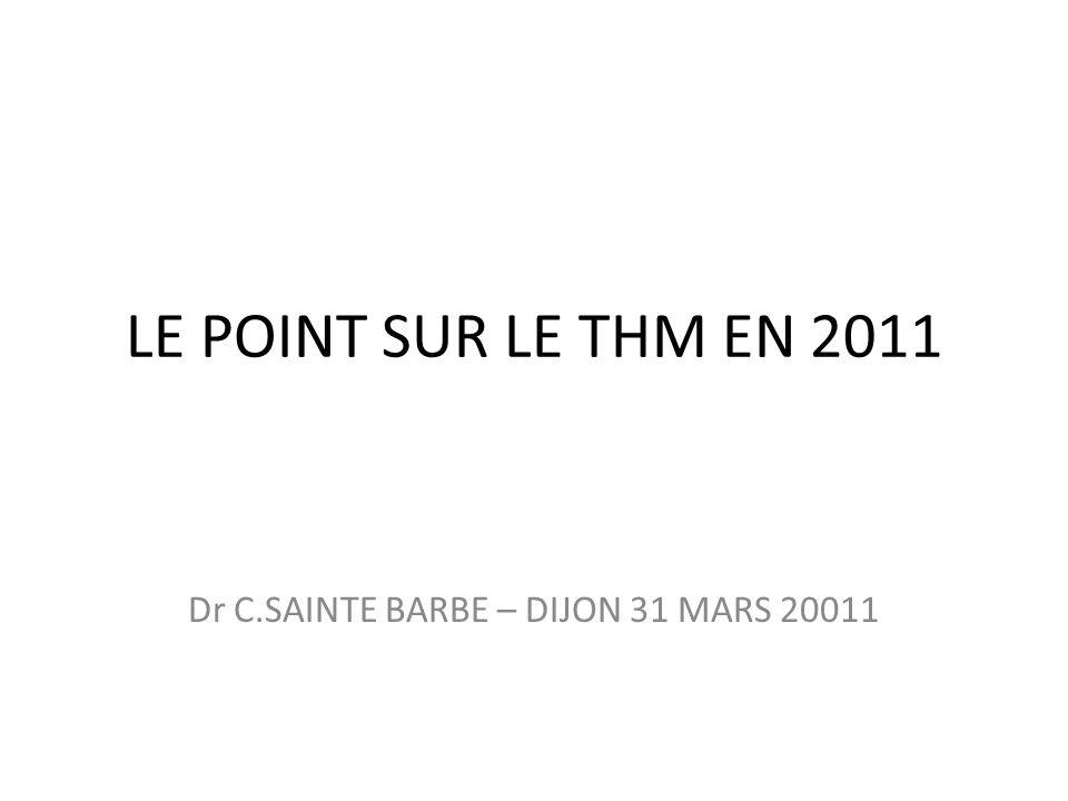 Dr C.SAINTE BARBE – DIJON 31 MARS 20011
