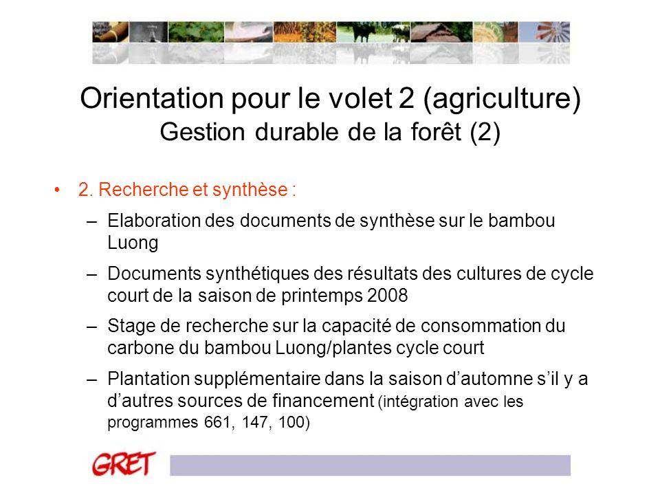 Orientation pour le volet 2 (agriculture) Gestion durable de la forêt (2)