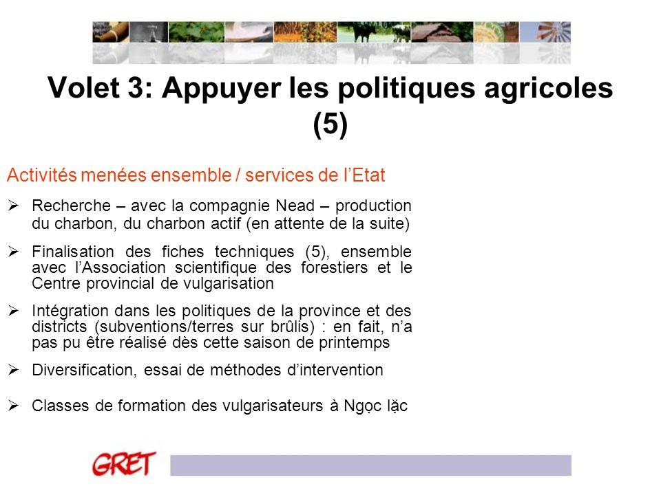 Volet 3: Appuyer les politiques agricoles (5)