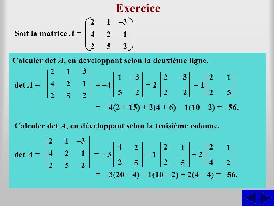 Exercice S S 2 4 1 5 –3 Soit la matrice A =