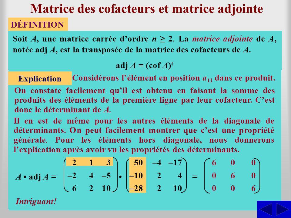 Matrice des cofacteurs et matrice adjointe