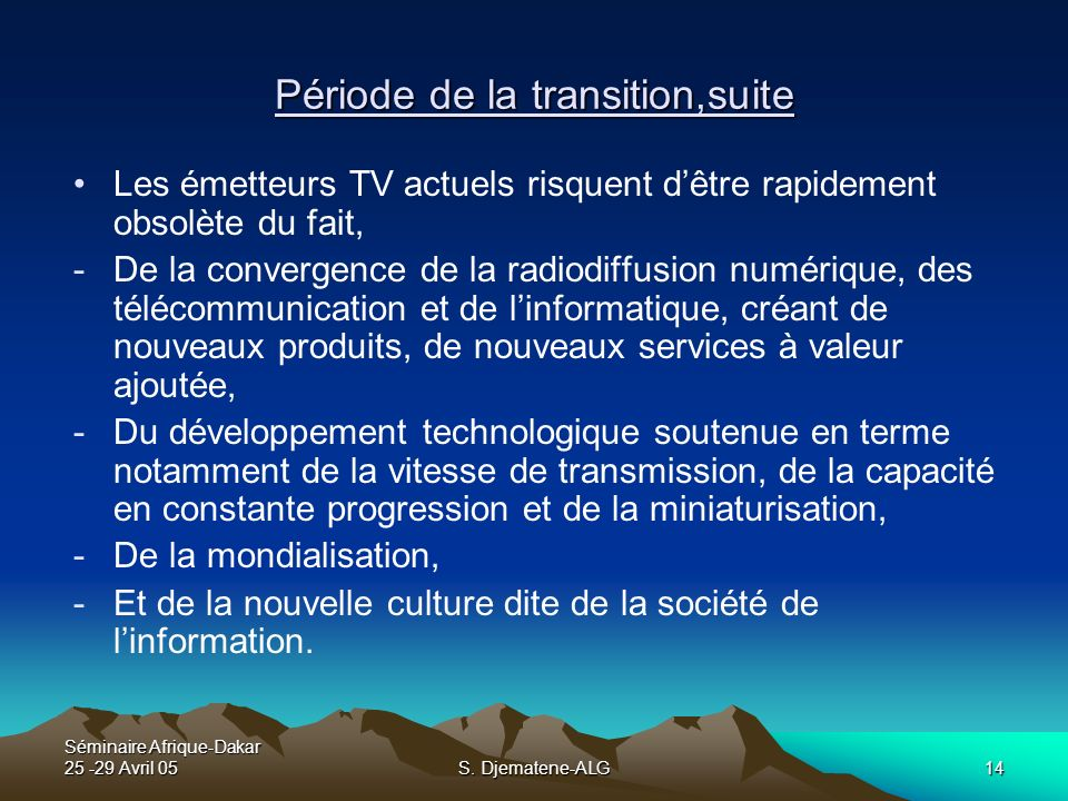 Période de la transition,suite