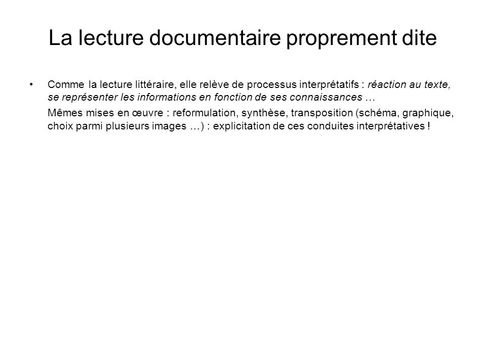 La lecture documentaire proprement dite