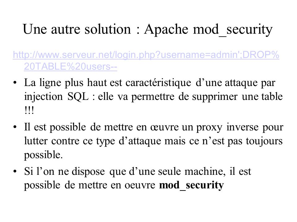 Une autre solution : Apache mod_security