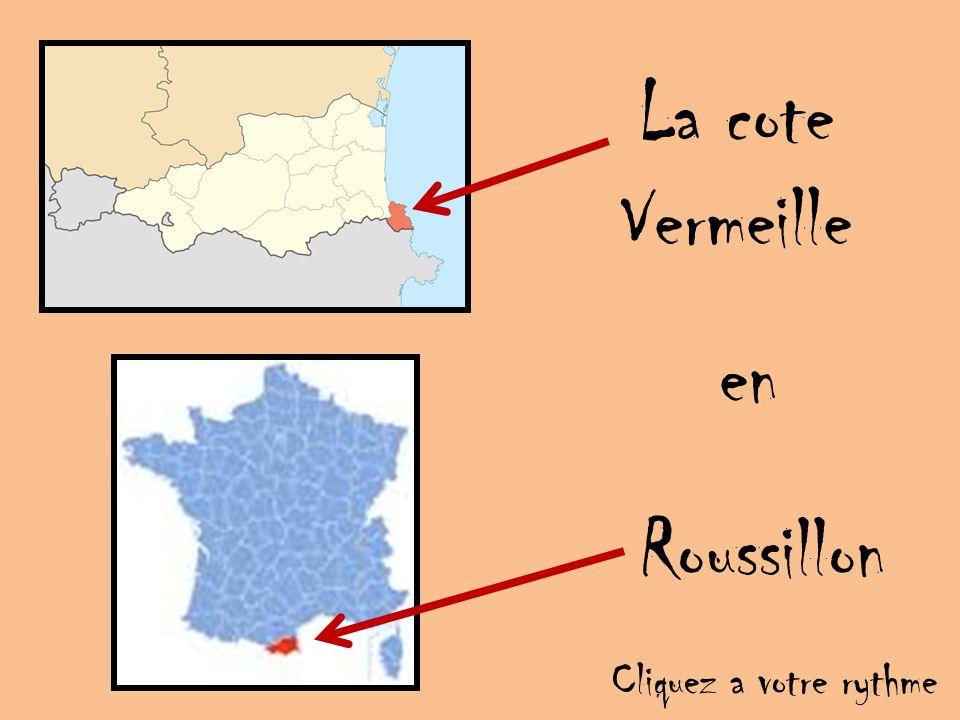La cote Vermeille en Roussillon Cliquez a votre rythme