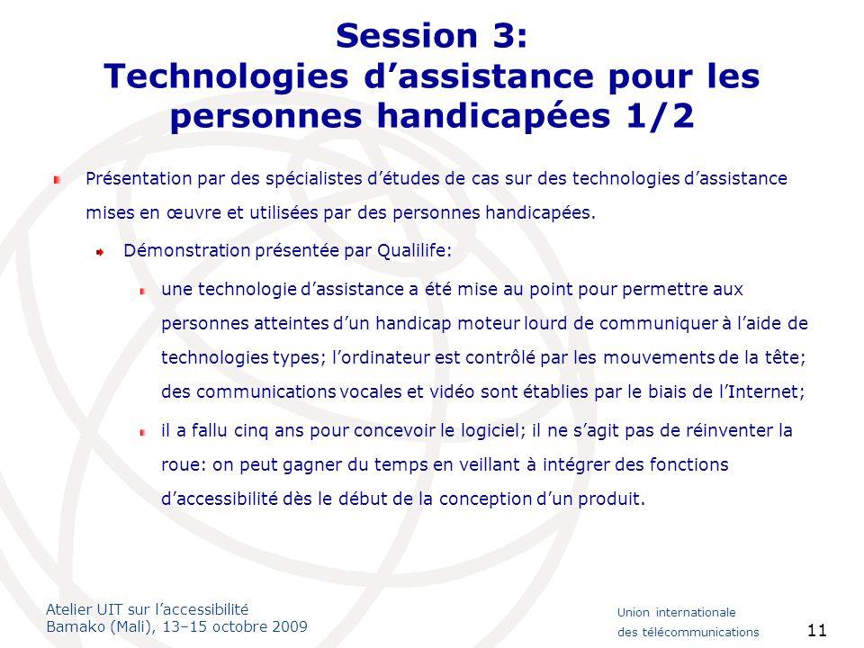 Session 3: Technologies d'assistance pour les personnes handicapées 1/2