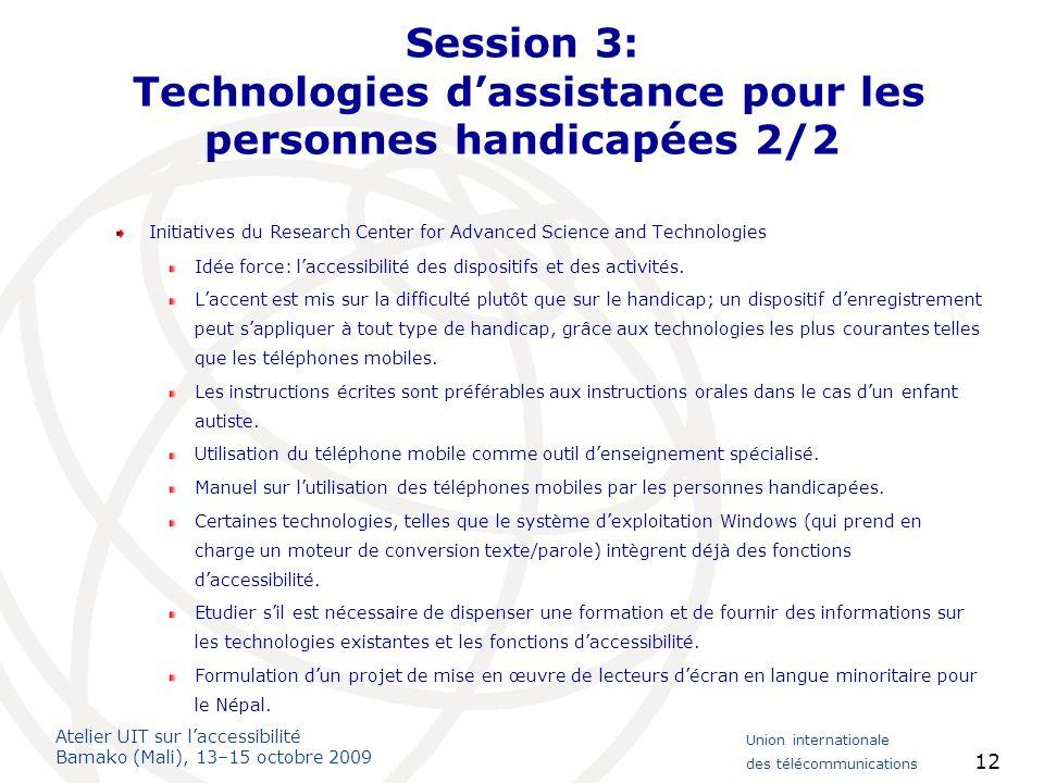 Session 3: Technologies d'assistance pour les personnes handicapées 2/2