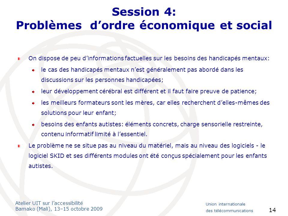 Session 4: Problèmes d'ordre économique et social