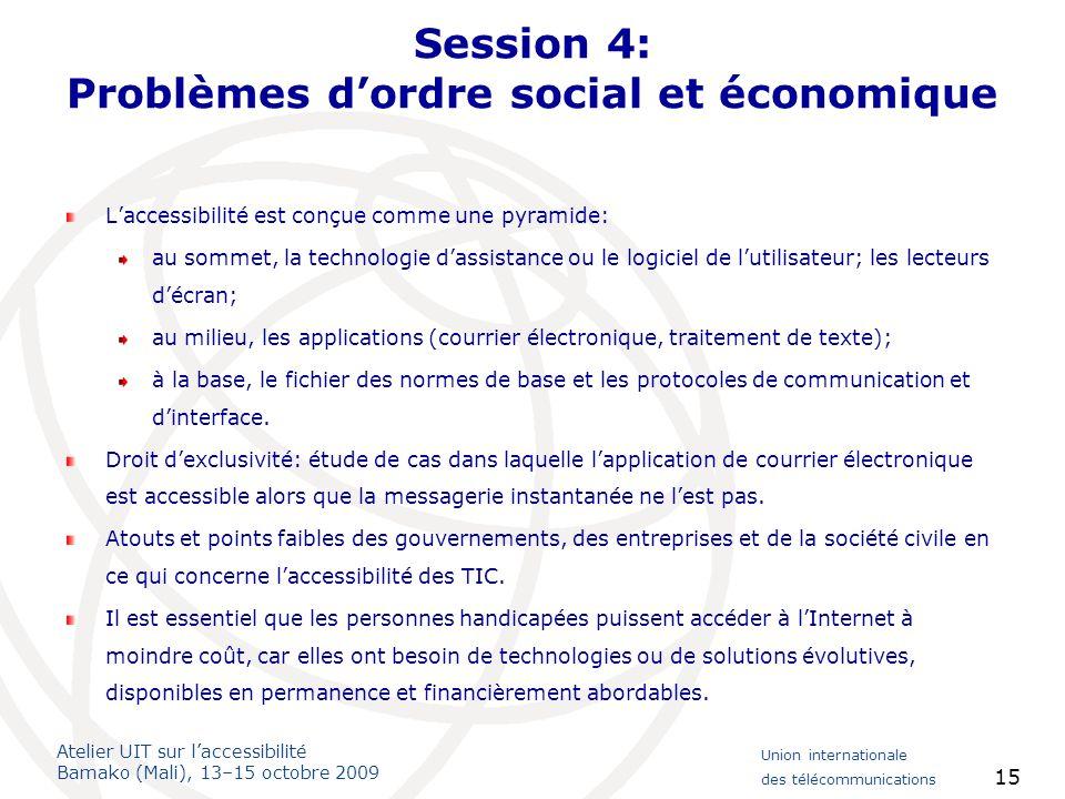 Session 4: Problèmes d'ordre social et économique