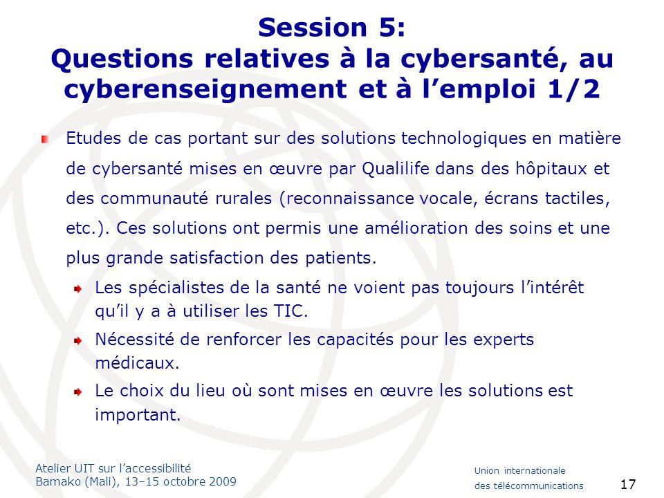 Session 5: Questions relatives à la cybersanté, au cyberenseignement et à l'emploi 1/2