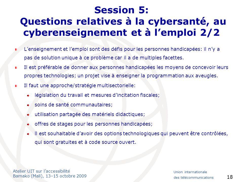 Session 5: Questions relatives à la cybersanté, au cyberenseignement et à l'emploi 2/2