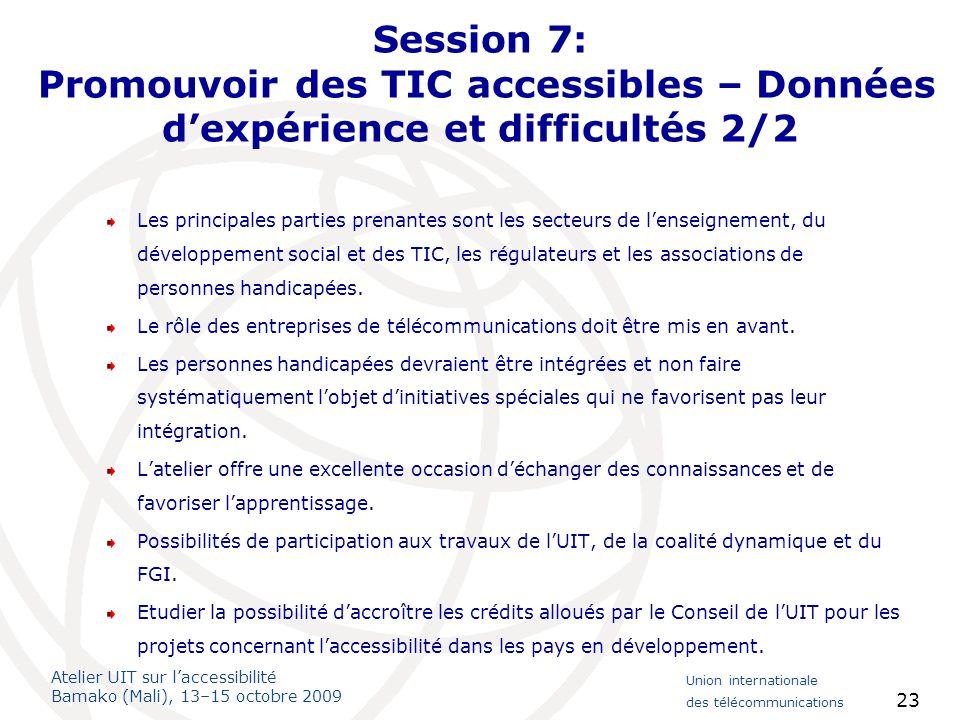 Session 7: Promouvoir des TIC accessibles – Données d'expérience et difficultés 2/2