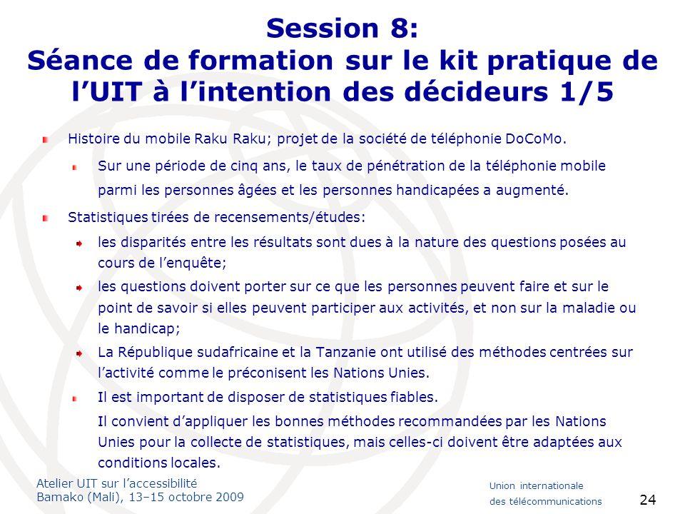 Session 8: Séance de formation sur le kit pratique de l'UIT à l'intention des décideurs 1/5