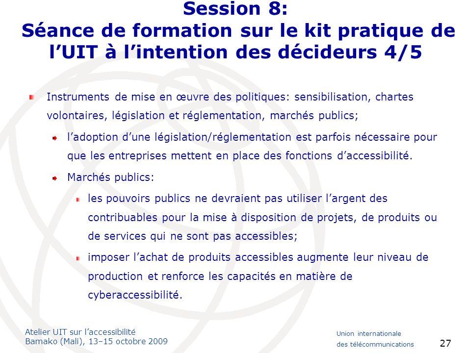 Session 8: Séance de formation sur le kit pratique de l'UIT à l'intention des décideurs 4/5