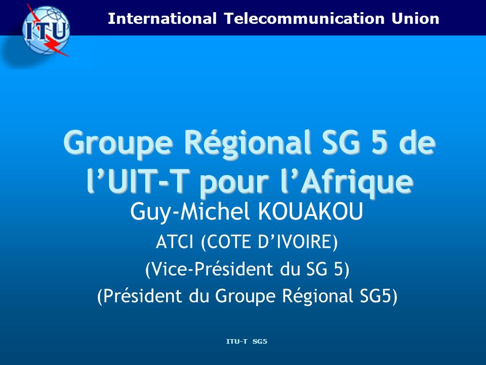 Groupe Régional SG 5 de l'UIT-T pour l'Afrique