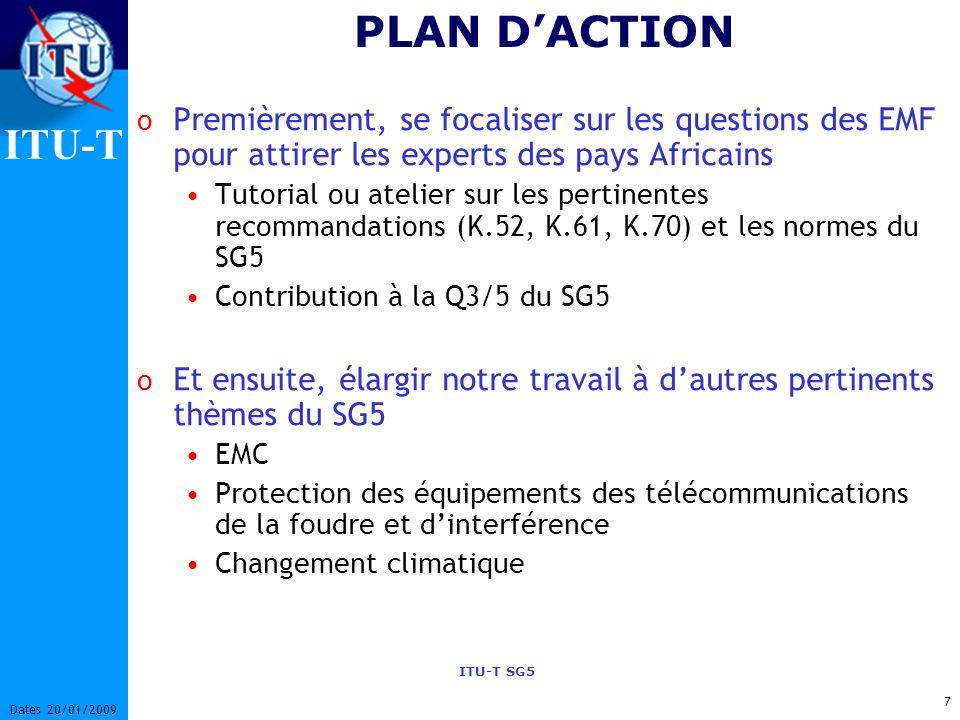 PLAN D'ACTION Premièrement, se focaliser sur les questions des EMF pour attirer les experts des pays Africains.