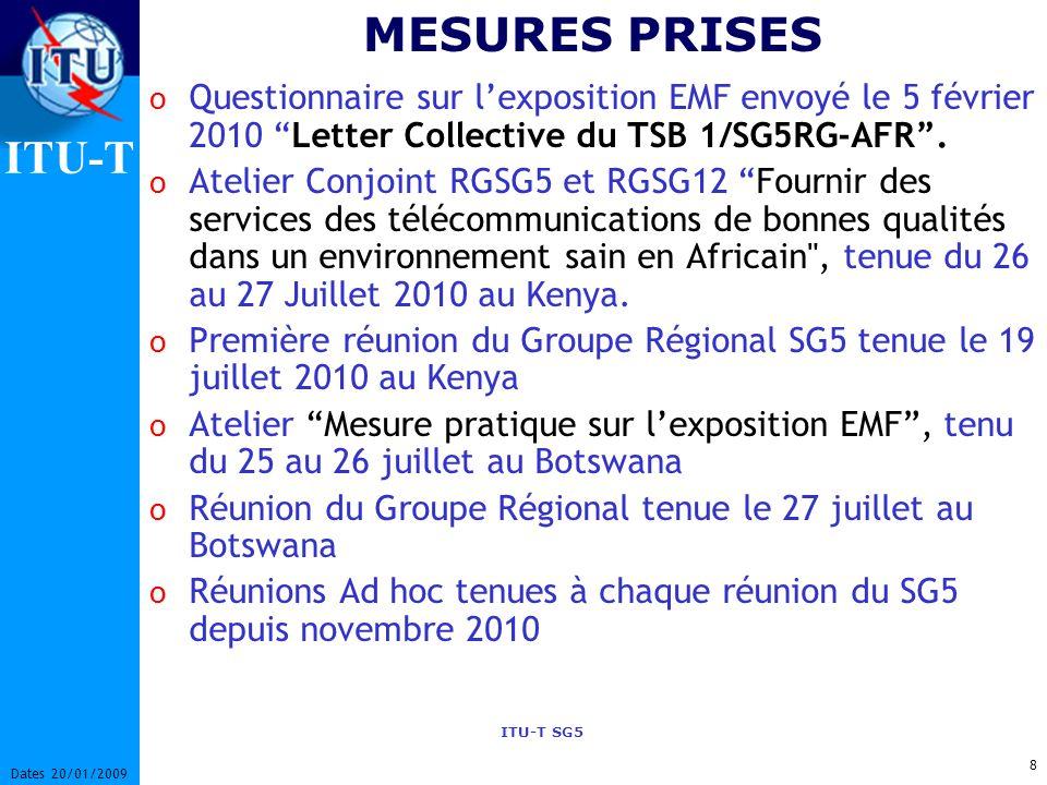 MESURES PRISES Questionnaire sur l'exposition EMF envoyé le 5 février 2010 Letter Collective du TSB 1/SG5RG-AFR .