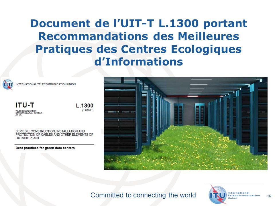 Document de l'UIT-T L.1300 portant Recommandations des Meilleures Pratiques des Centres Ecologiques d'Informations