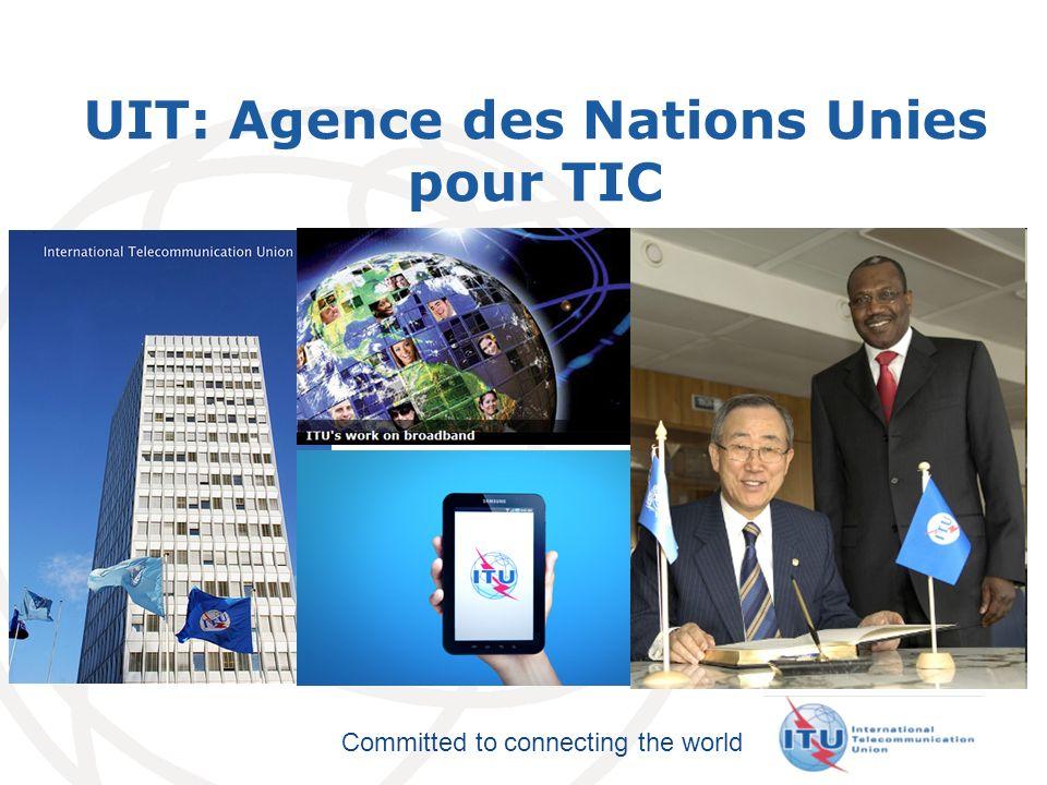 UIT: Agence des Nations Unies pour TIC