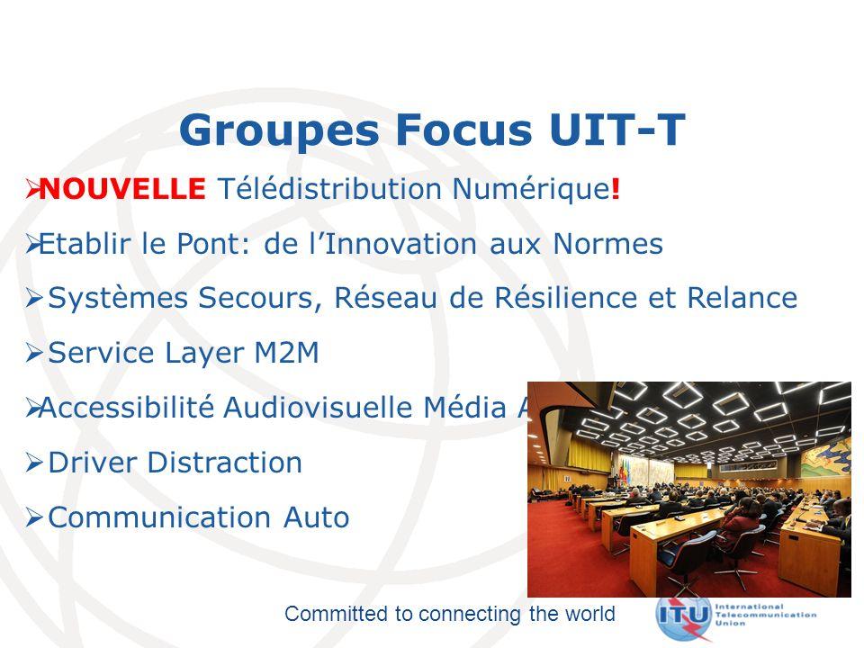 Groupes Focus UIT-T NOUVELLE Télédistribution Numérique!