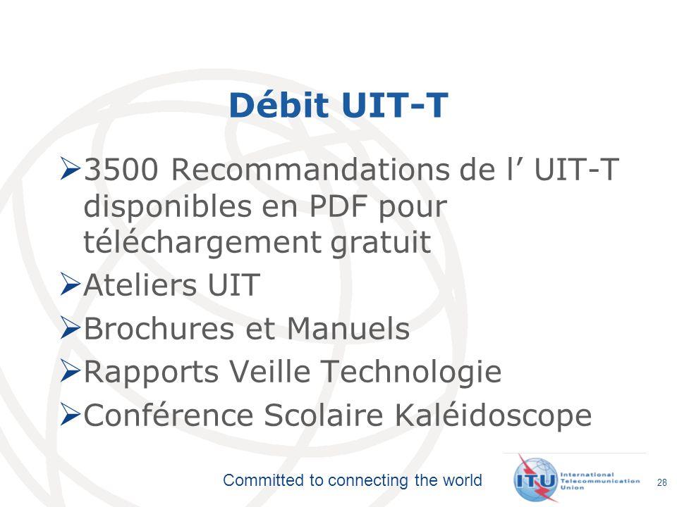Débit UIT-T3500 Recommandations de l' UIT-T disponibles en PDF pour téléchargement gratuit. Ateliers UIT.