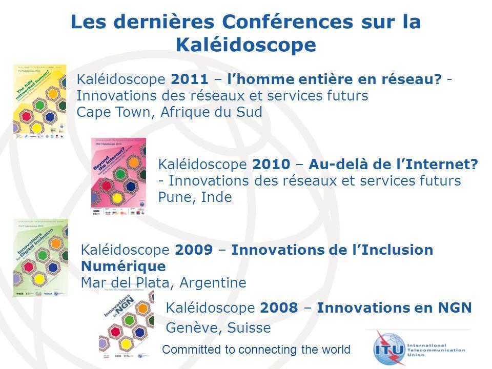 Les dernières Conférences sur la Kaléidoscope