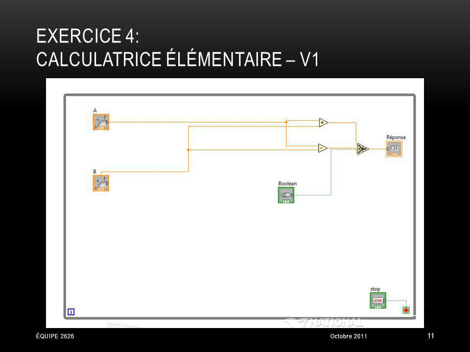 exercice 4: Calculatrice élémentaire – V1