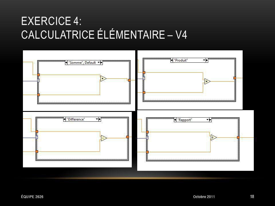 exercice 4: Calculatrice élémentaire – V4