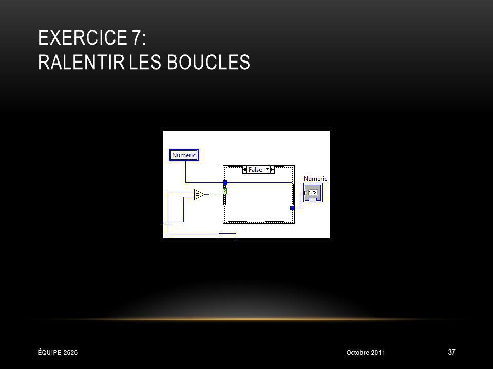 Exercice 7: Ralentir les boucles