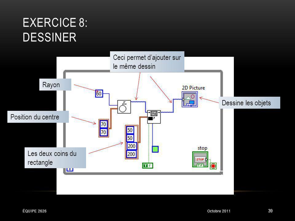Exercice 8: Dessiner Ceci permet d'ajouter sur le même dessin Rayon