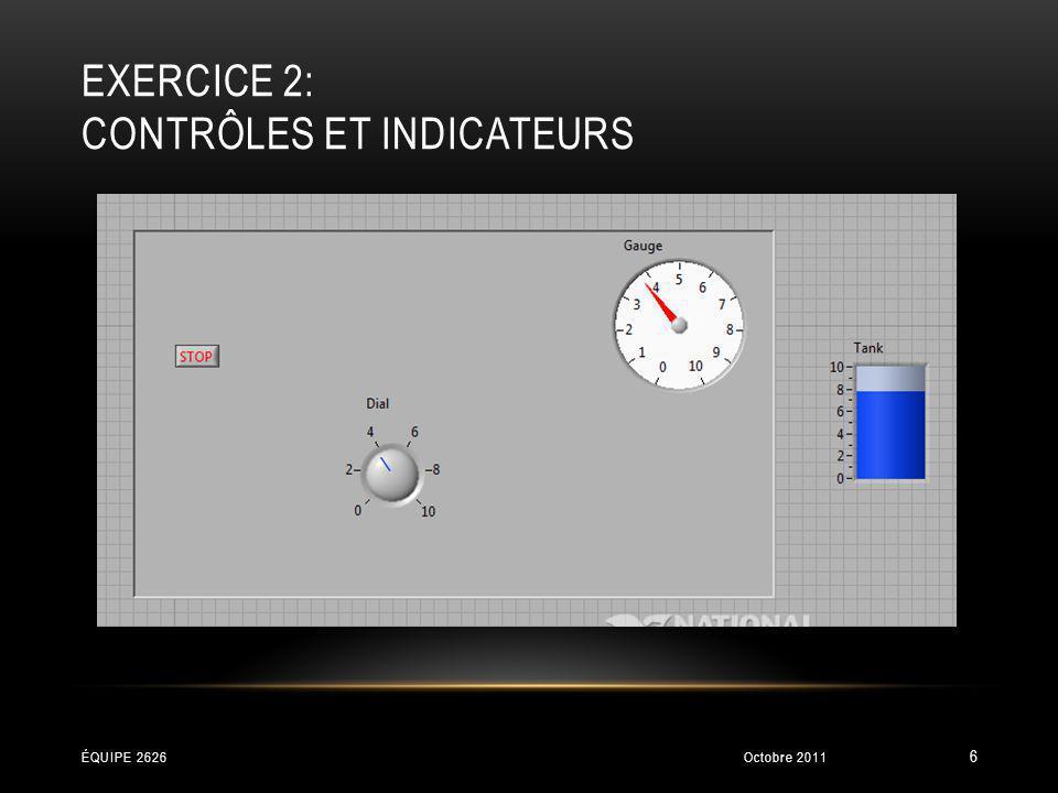 exercice 2: Contrôles et indicateurs