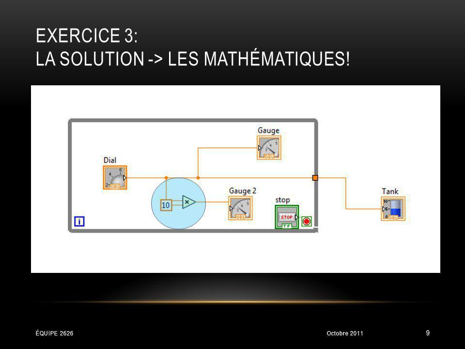 Exercice 3: La solution -> les mathématiques!