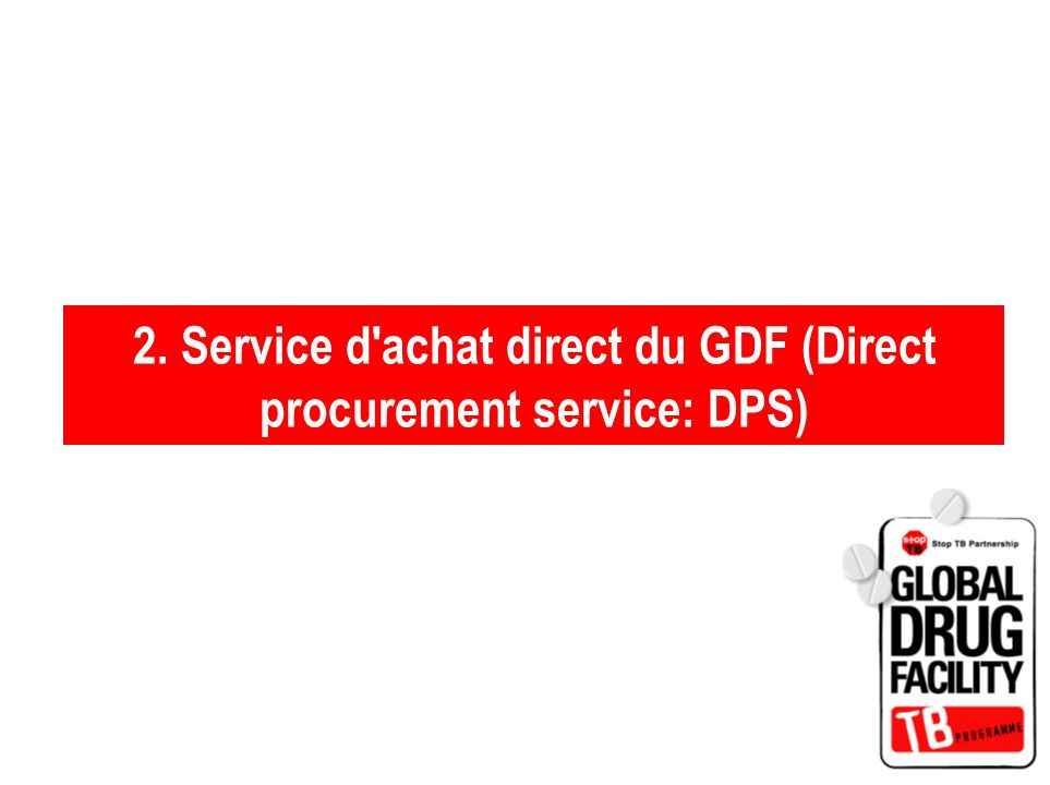 2. Service d achat direct du GDF (Direct procurement service: DPS)