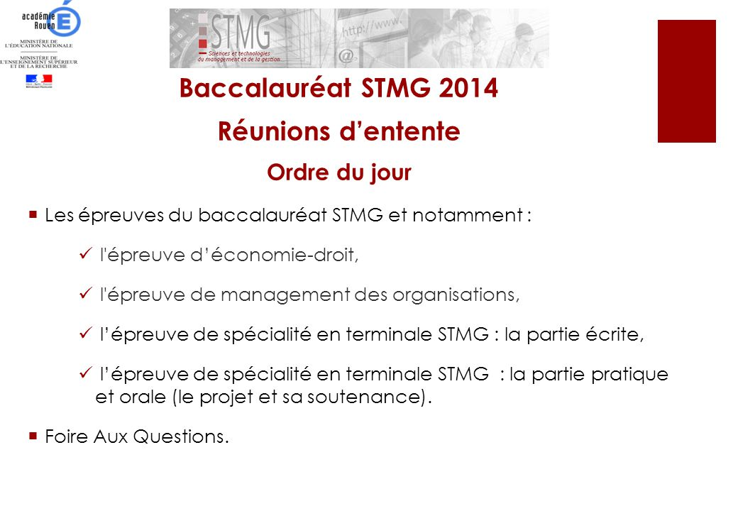 Baccalauréat STMG 2014 Réunions d'entente