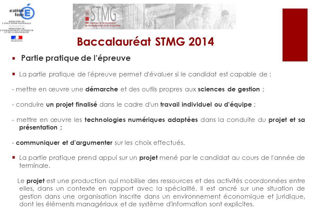 Baccalauréat STMG 2014 Partie pratique de l épreuve