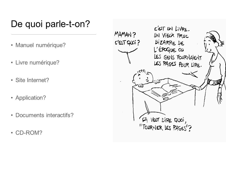 De quoi parle-t-on Manuel numérique Livre numérique Site Internet