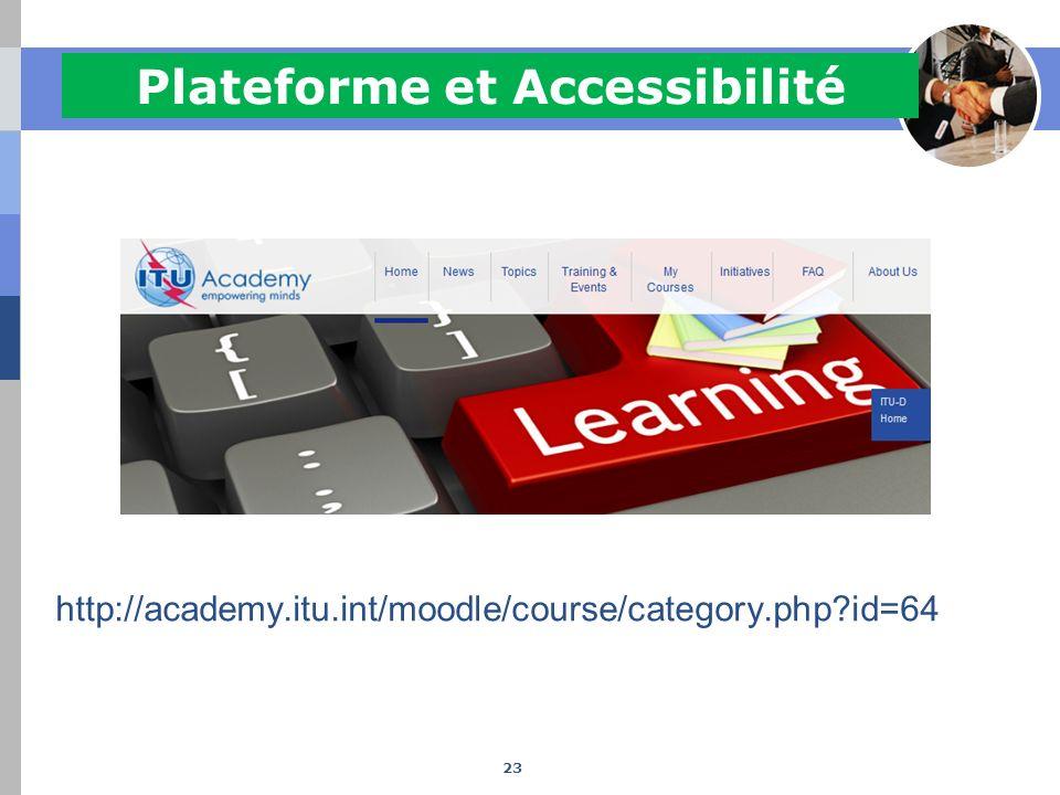 Plateforme et Accessibilité