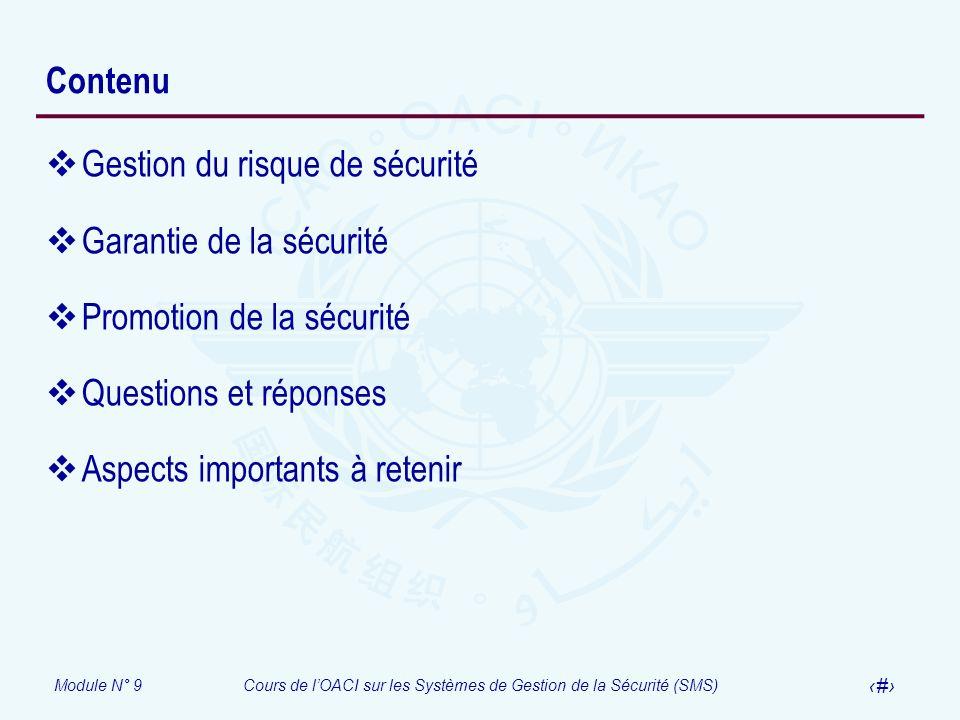 Contenu Gestion du risque de sécurité. Garantie de la sécurité. Promotion de la sécurité. Questions et réponses.